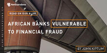 ng-blog-african-banks-vulnerable-to-financial-fraud@2x